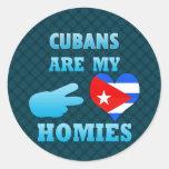 Los cubanos son mi Homies Pegatina Redonda