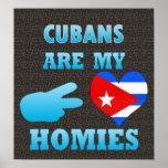 Los cubanos son mi Homies Posters