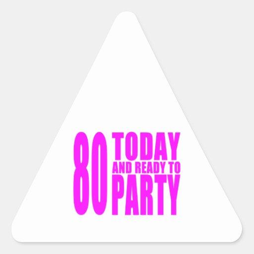 Los cumpleaños divertidos 80 de los chicas hoy y pegatina triangular