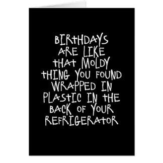Los cumpleaños son como tarjeta divertida de las c