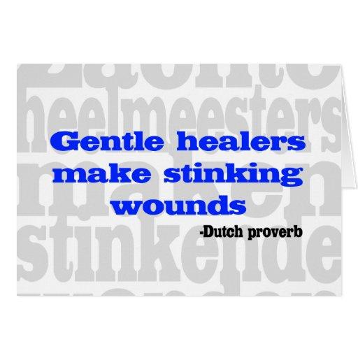 Los curadores apacibles hacen heridas que apestan tarjeta