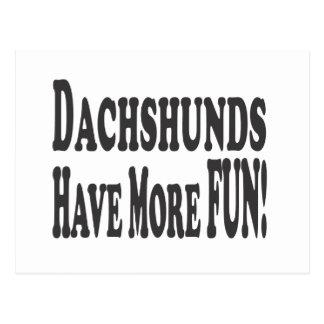 ¡Los Dachshunds se divierten más! Postales