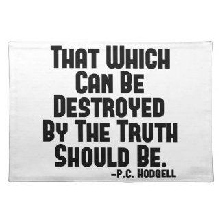 Los daños de la verdad manteles