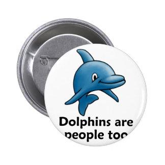 Los delfínes son gente también pins