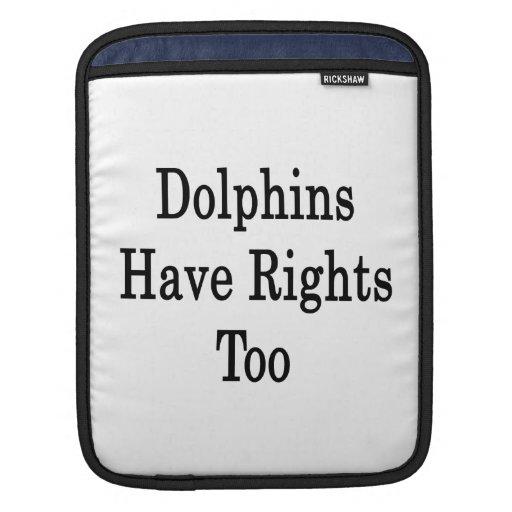 Los delfínes tienen derechas también mangas de iPad
