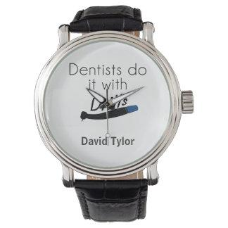 Los dentistas lo hacen con los taladros reloj de mano