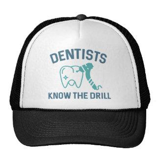 Los dentistas saben el taladro gorro de camionero