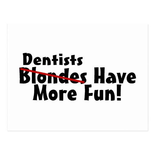 Los dentistas se divierten más postal