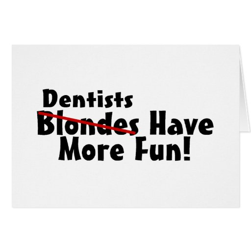 Los dentistas se divierten más tarjeta de felicitación
