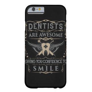 """Los """"dentistas son impresionantes!"""" caso del funda de iPhone 6 barely there"""