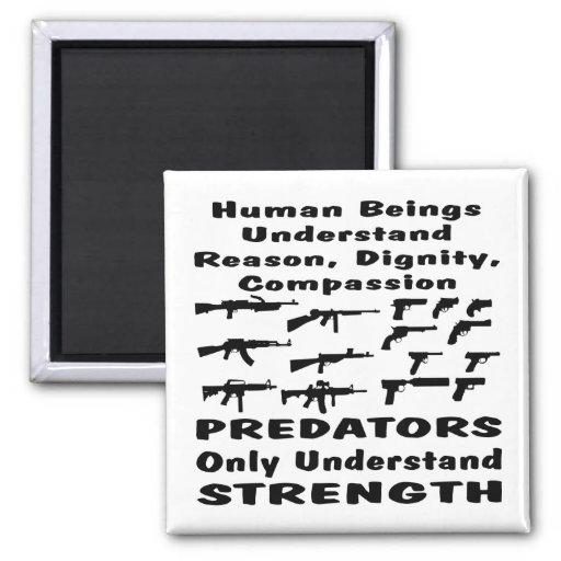 Los depredadores entienden solamente fuerza iman para frigorífico