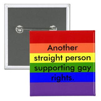 Los derechos de los homosexuales de la ayuda pin cuadrado