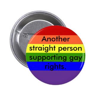 Los derechos de los homosexuales de la ayuda pin redondo de 2 pulgadas