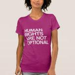 LOS DERECHOS HUMANOS SON NO OPCIONALES - .PNG CAMISETAS