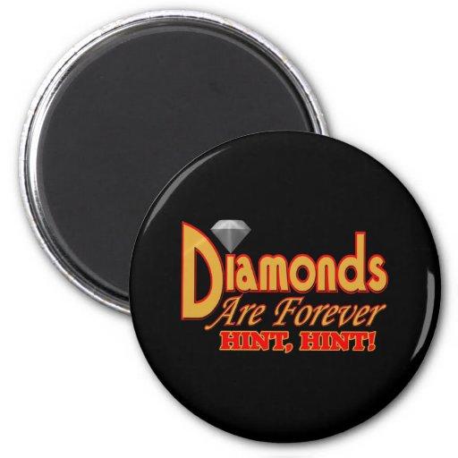 Los diamantes son para siempre camisetas y regalos imán redondo 5 cm