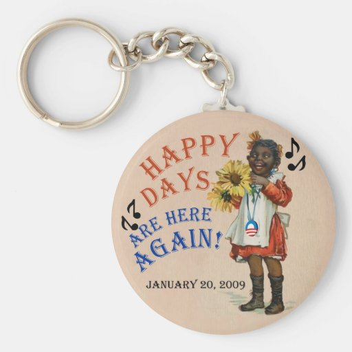 Los días felices americana negros de Obama están a Llavero Redondo Tipo Pin
