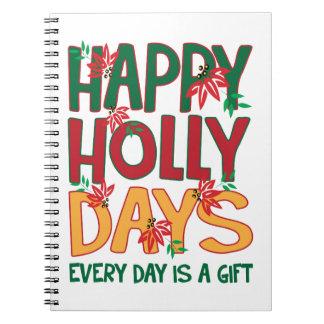 Los días felices del acebo cada día es regalo libro de apuntes