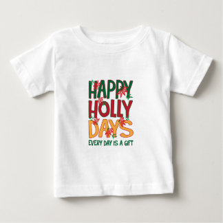 Los días felices del acebo cada día es regalo tee shirt