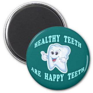 Los dientes sanos son dientes felices imán redondo 5 cm