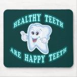Los dientes sanos son dientes felices alfombrilla de ratón