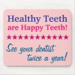 Los dientes sanos son dientes felices tapetes de ratón