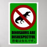 Los dinosaurios son irrespetuosos impresiones