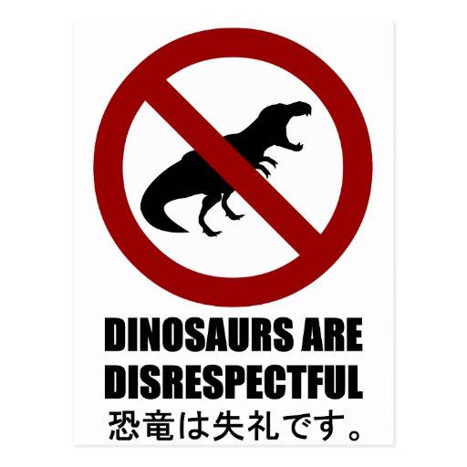 Los dinosaurios son irrespetuosos postal