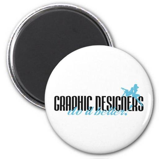¡Los diseñadores gráficos mejora! Imán Redondo 5 Cm
