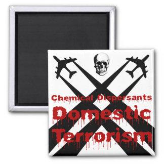 Los dispersores químicos son terrorismo nacional imán cuadrado
