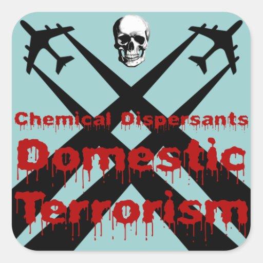 Los dispersores químicos son terrorismo nacional colcomanias cuadradas personalizadas