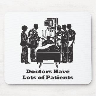 Los doctores Have Lots de pacientes Tapete De Ratón
