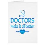 Los doctores Make él mejor Tarjetas