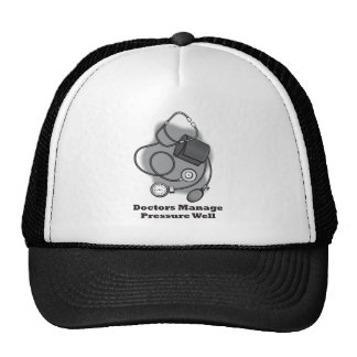 Los doctores Manage Pressure Well Gorros