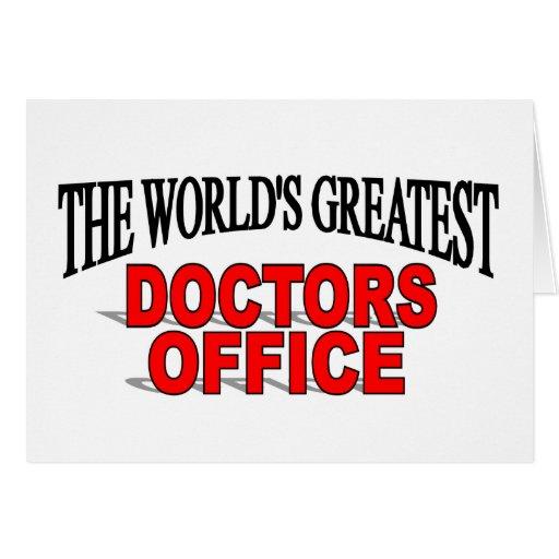 Los doctores más grandes Office del mundo Tarjeta De Felicitación