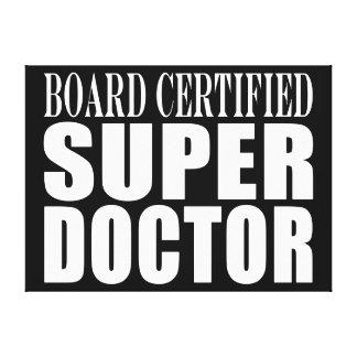 Los doctores Parties: Doctor estupendo certificado Lona Estirada Galerías