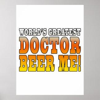 Los doctores Parties: El doctor más grande Beer Me Posters