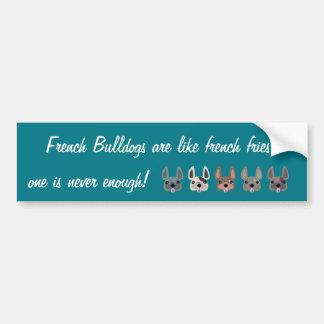 Los dogos franceses son como las patatas fritas, pegatina para auto