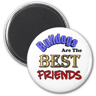 Los dogos son los mejores amigos imán