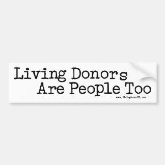 Los donantes vivos son la pegatina para el paracho pegatina para auto