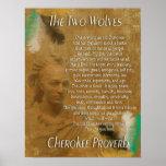 Los dos lobos, proverbio cherokee póster