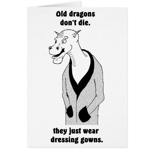 Los dragones viejos no mueren (b&w) tarjeta de felicitación