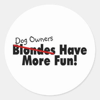 Los dueños del perro se divierten más etiqueta