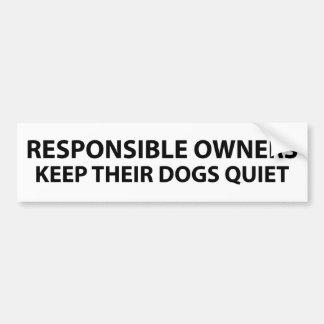 Los dueños responsables mantienen sus perros reser pegatina para auto