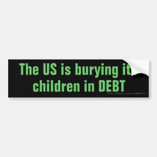 Los E.E.U.U. están enterrando a sus niños en DEUDA Pegatina Para Auto