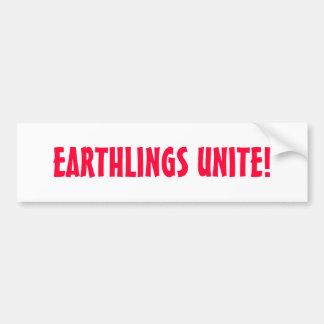 ¡LOS EARTHLINGS UNEN! PEGATINA DE PARACHOQUE