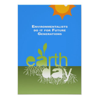 Los ecologistas lo hacen para las futuras generaci poster