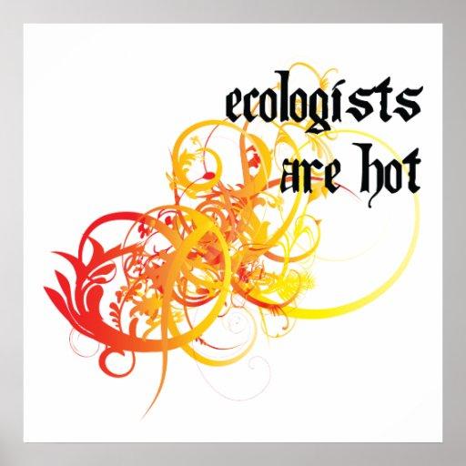 Los ecologistas son calientes posters