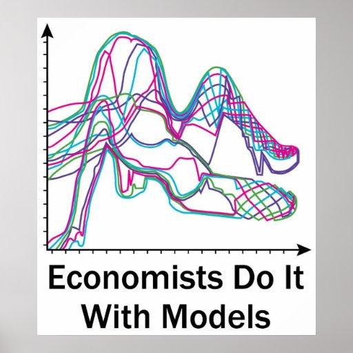 Los economistas lo hacen con el poster de los mode