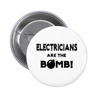 ¡Los electricistas son la bomba! Pin Redondo De 2 Pulgadas