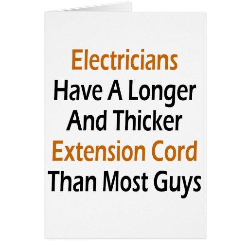 Los electricistas tienen una extensión más larga y tarjeta de felicitación